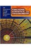 Functions, Statistics, and Trigonometry (The University of Chicago School Mathematics Project)