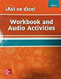 Asi se dice! Texas Edition Level 1A - Workbook and Audio Activities