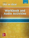 Asi se dice! Texas Edition Level 1B - Workbook and Audio Activities