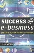 Success E-Business Profitable Internet Business & Commerce