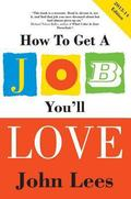 EBOOK: How to Get a Job You'll Love 2013-2014 Edition : How to Get a Job You'll Love 2013-20...