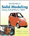 MP Introduction to Solid Modeling Using Solidworks