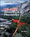 Lab Manual to Accompany Seeley's Principles of Anatomy and Physiology