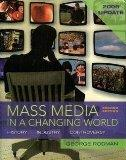 Mass Media in a Changing World: History, Industry, Controversy, 2009