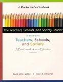 The Teachers, Schools, and Society Reader to accompany Teachers, Schools, and Society, A Bri...