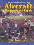 Aircraft Maintenance and Repair with Study Guide (Glencoe Aviation Technology Series)