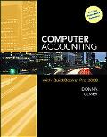 Computer Accounting with QuickBooks Pro 2008 with Student Data Files and QuickBooks Trial So...