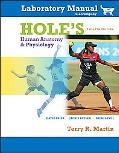 Hole's Human Anotomy and Physiology