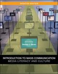 Introduction to Mass Communication:  Media Literacy and Culture, Updated Edition