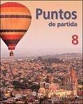 Puntos De Partida, Customized Version for Santiago Canyon College (Eighth Edition)