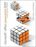 Microsoft Office PowerPoint 2010: A Professional Approach, Complete