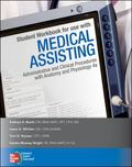 Medical Assisting: Administrative and Clinical Procedures With Anatomy & Physiology