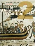 The Humanistic Tradition Book 2: Medieval Europe And The World Beyond