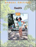 Annual Editions: Health 10/11 with FREE Taking Sides: Clashing Views in Health and Society, ...