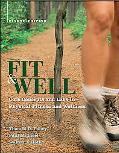 Fit & Well w. Daily Fitness and Nutrition Journal
