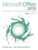 Microsoft Office Excel 2010: A Skills Approach, Complete