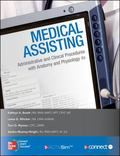 Medical Assisting: Administrative & Clinical Procedures
