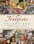 Traditions & Encounters: A Brief Global History Reprint