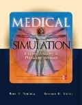 Medical Simulation: A Living Anatomy and Physiology Worktext, Binder and Poster
