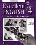 Excellent English - Level 4 (High Intermediate) - Sudent Book and Workbook Pkg
