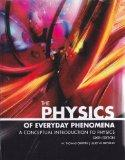 The Physics of Everyday Phenomena, a Conceptual Introduction to Physics