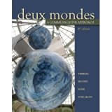 Deux Mondes A Communicative Approach 6th Edition Volume 1 Custom Edition for Riverside Commu...