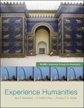 Experience Humanities Volume 1: Beginnings Through the Renaissance