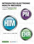 Integrated Electronic Health Records: A Worktext for Greenway Medical Technologies' PrimeSUITE