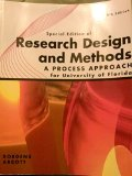 Special Edition of Research Design and Methods a Process Approach for University of Florida
