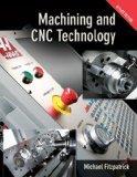 Machining & CNC Technology w/ Student DVD + MasterCam X5: MasterCam X5 (exp. 10/31/12)
