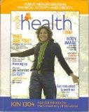 Your Health Today: Public Health Issues in Physical Activity and Obesity (Public Health Issu...