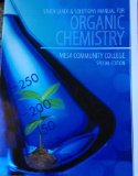 Organic Chemistry Study Guide & Solutions Manual (Mesa Community College Special Edition)