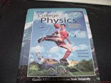 Fourth Edition COLLEGE PHYSICS With an Integrated Approach to Forces and Kinematics, Custom ...