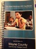 The Brief Mcgraw-hill Handbook (special edition for wayne county community college)