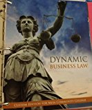 Dynamic Business Law (Custom Edition for Mesa Community College)