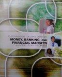 Money, Banking, and Financial Markets (Custom Edition for DePaul University)