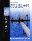Vector Mechanics for Engineers: Statics (Rensselaer Polytechnic Institute)