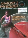Anatomy & Physiology - 6th Edition - Volume 1 for Bunker Hill Community College (The Unity o...