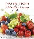 Combo: Nutrition for Healthy Living with Connect Plus 1 Semester Access Card & Dietary Guide...