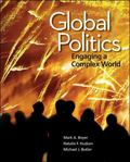 Global Politics: Engaging a Complex World