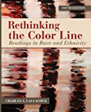 Rethinking the Color Line: Readings in Race and Ethnicity (B&B Sociology)