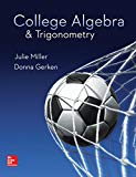 College Algebra & Trigonometry - Standalone book