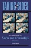 Taking Sides: Clashing Views in Crime and Criminology