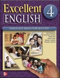 Excellent English Level 4 Teacher's Edition with CD-ROM: Language Skills For Success