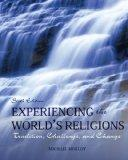 Experiencing the World's Religions:Tradition, Challenge and Change (Special Bound Edition)