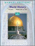 Annual Editions: World History, Volume 1: Prehistory To 1500, 10/e