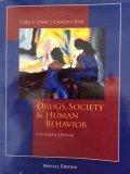 Drugs, Society & Human Behavior 15th Ed Special Edition