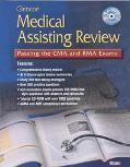 Glencoe Medical Assisting Review Passing the Cma and Rma Exams