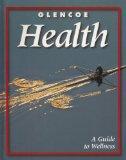 Glencoe Health: A Guide to Wellness