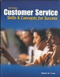 Customer Service: Skills and Concepts for Success